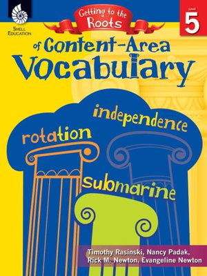 cover image of Getting to the Roots of Content-Area Vocabulary (Grade 5)