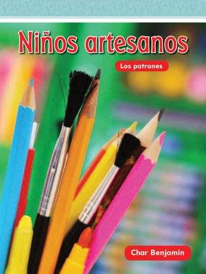 cover image of Niños artesanos (Crafty Kids)