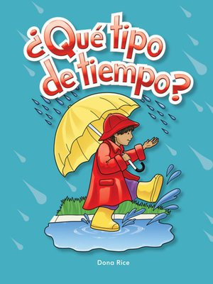 cover image of ¿Qué tipo de tiempo? (What Kind of Weather?)