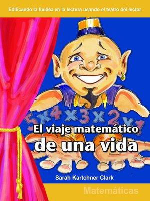 cover image of El viaje matematicos de una vida (The Mathematical Journey of a Lifetime)