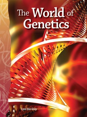 cover image of The World of Genetics