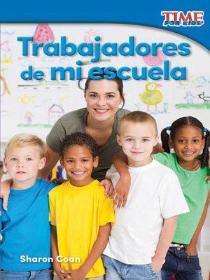 cover image of Trabajadores de mi escuela (Workers at My School)