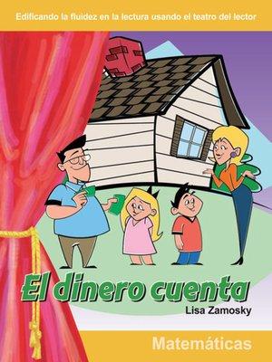 cover image of El dinero cuenta (Money Counts)