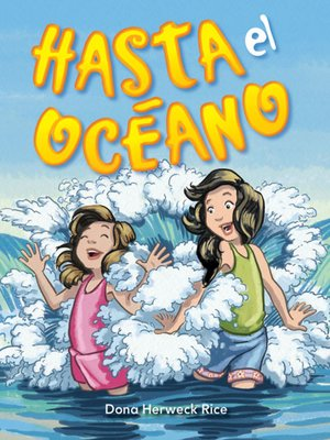 cover image of Hasta el océano (Oh, to the Ocean)