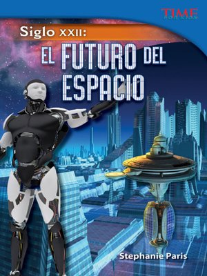 cover image of Siglo XXII: El futuro del espacio (22nd Century: Future of Space)