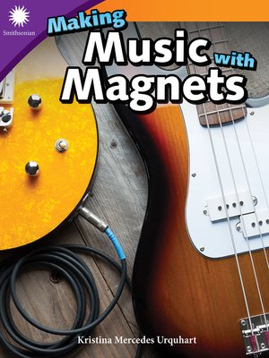 cover image of Making Music with Magnets