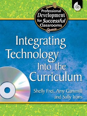 cover image of Integrating Technology into the Curriculum