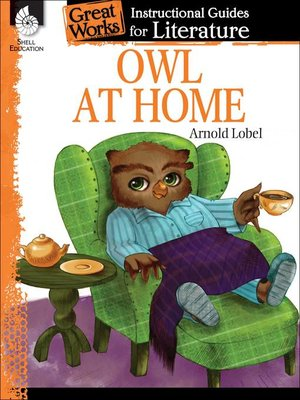 cover image of An Instructional Guide for Literature: Owl at Home