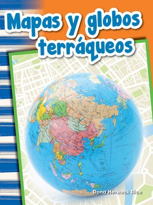 cover image of Mapas y globos terráqueos (Maps and Globes)