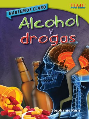cover image of Hablemos claro: Alcohol y drogas (Straight Talk: Drugs and Alcohol)