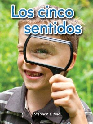 cover image of Los cinco sentidos (Five Senses)