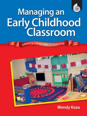 cover image of Managing An Early Childhood Classroom