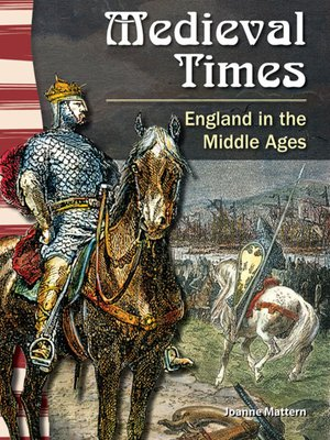 cover image of Medieval Times: England in the Middle Ages