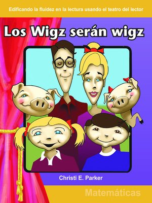 cover image of Los wigz seran wigz (Wigz Will Be Wigz)