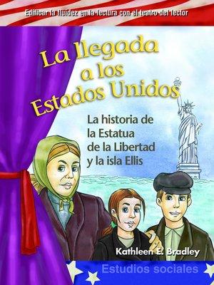 cover image of La llegada a los Estados Unidos (Coming to America )