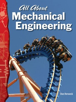 cover image of All About Mechanical Engineering