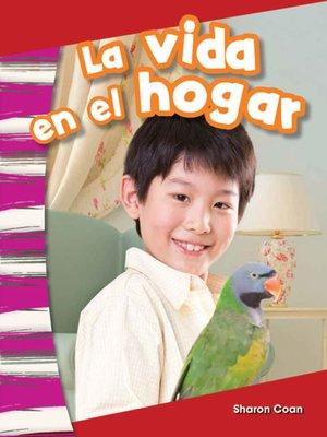 cover image of La vida en el hogar Read-Along eBook