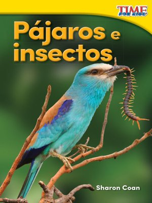 cover image of Pájaros e insectos (Birds and Bugs)