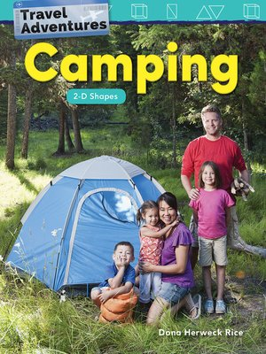 cover image of Travel Adventures: Camping: 2-D Shapes