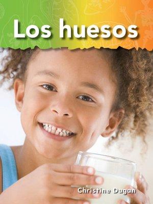 cover image of Los huesos (Bones)