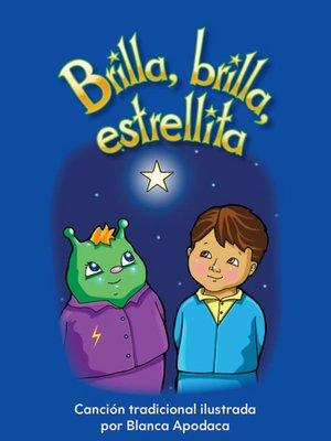 cover image of Brilla, brilla, estrellita (Twinkle, Twinkle, Little Star)
