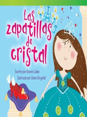 cover image of Las zapatillas de cristal (The Glass Slippers)