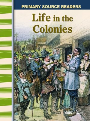 cover image of Life in the Colonies