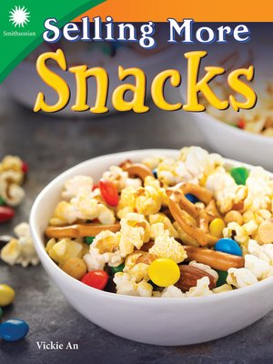 cover image of Selling More Snacks