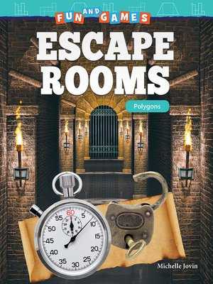 cover image of Fun and Games: Escape Rooms: Polygons