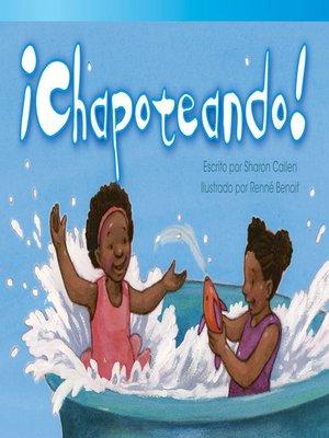 cover image of ¡Chapoteando! (Splash Down!)