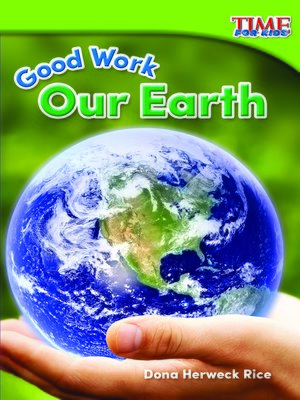 cover image of Good Work: Our Earth