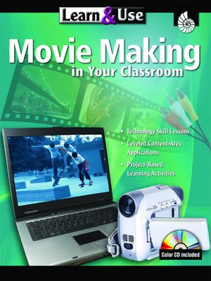 cover image of Learn & Use Movie Making in Your Classroom