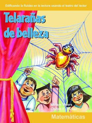 cover image of Telaranas de belleza (Webs of Beauty)