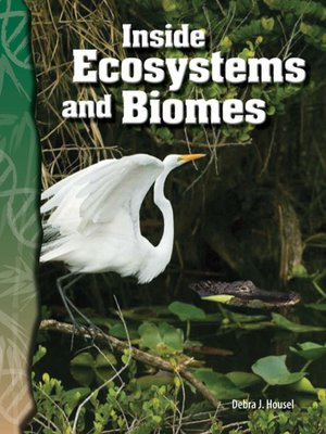 cover image of Inside Ecosystems and Biomes