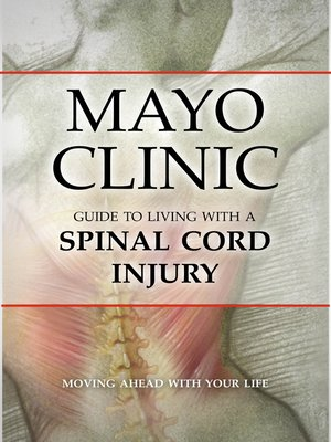 cover image of Mayo Clinic Guide to Living with a Spinal Cord Injury