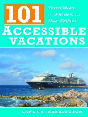 cover image of 101 Accessible Vacations