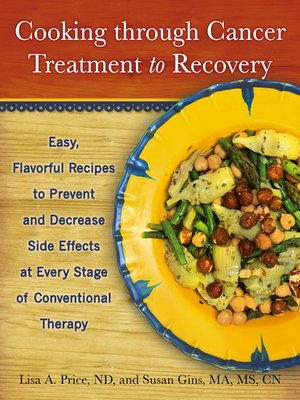 cover image of Cooking through Cancer Treatment to Recovery
