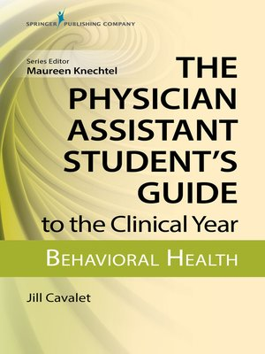 cover image of The Physician Assistant Student's Guide to the Clinical Year