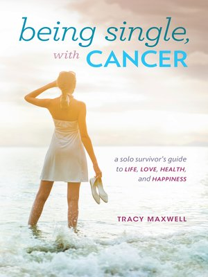 cover image of Being Single, with Cancer