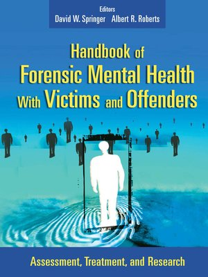 cover image of Handbook of Forensic Mental Health with Victims and Offenders