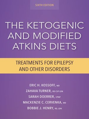 cover image of The Ketogenic and Modified Atkins Diets
