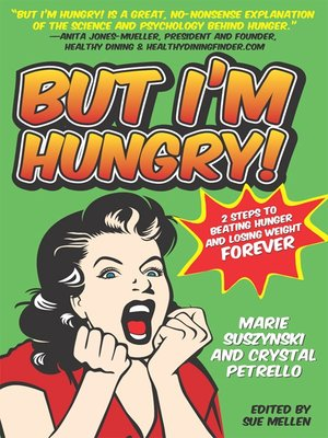 cover image of But I'm Hungry!