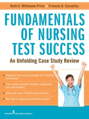 Fundamentals Of Nursing Test Success By Frances H Cornelius