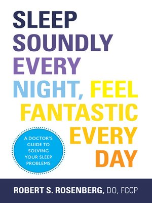 cover image of Sleep Soundly Every Night, Feel Fantastic Every Day