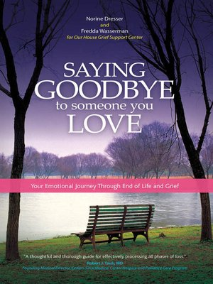 cover image of Saying Goodbye to Someone You Love