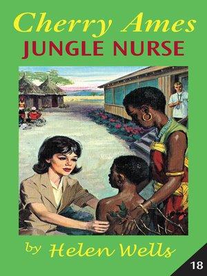 cover image of Cherry Ames, Jungle Nurse
