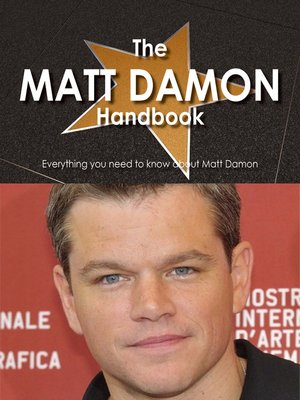 cover image of The Matt Damon Handbook - Everything you need to know about Matt Damon
