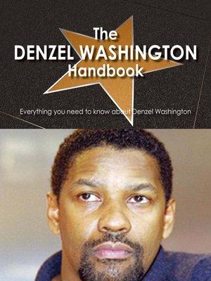 cover image of The Denzel Washington Handbook - Everything you need to know about Denzel Washington