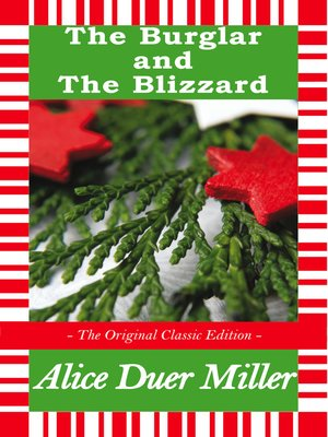 cover image of The Burglar and The Blizzard - A Christmas Story - The Original Classic Edition