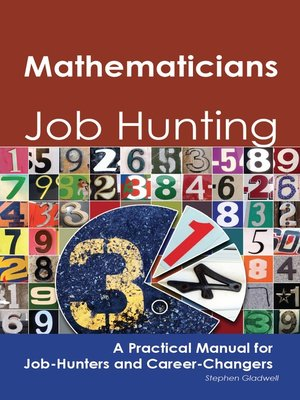cover image of Mathematicians: Job Hunting - A Practical Manual for Job-Hunters and Career Changers